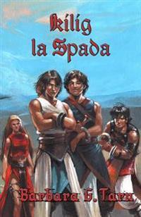 Kilig La Spada