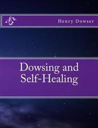 Dowsing and Self-Healing