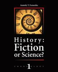 History: Fiction or Science?: Dating Methods as Offered by Mathematical Statistics, Eclipses and Zodiacs