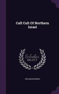 Calf Cult of Northern Israel