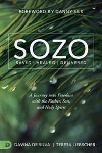 Sozo Saved / Healed / Delivered