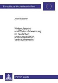 Widerrufsrecht Und Widerrufsbelehrung Im Deutschen Und Europaeischen Verbraucherrecht