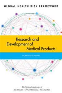 Research and Development of Medical Products