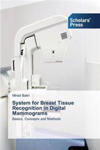 System for Breast Tissue Recognition in Digital Mammograms