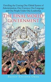 The Final World Government