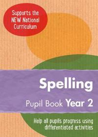 Year 2 Spelling Pupil Book: English Ks1