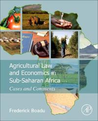Agricultural Law and Economics in Sub-Saharan Africa