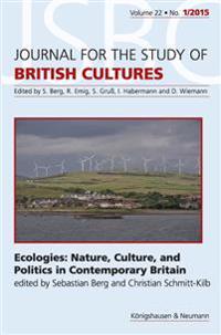 Ecologies: Nature, Culture, and Politics in Contemporary Britain