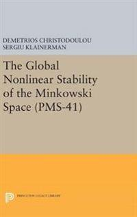 The Global Nonlinear Stability of the Minkowski Space