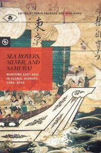 Sea Rovers, Silver, and Samurai