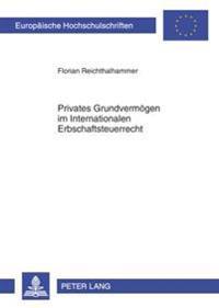 Privates Grundvermoegen Im Internationalen Erbschaftsteuerrecht