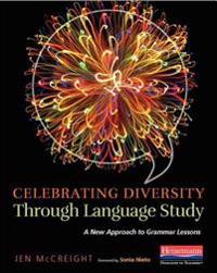 Celebrating Diversity Through Language Study: A New Approach to Grammar Lessons