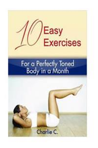 10 Easy Exercises for a Perfectly Toned Body in a Month