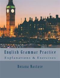 English Grammar Practice: Explanations & Exercises