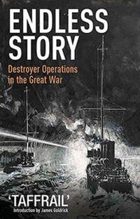 Endless Story: Destroyer Operations in the Great War