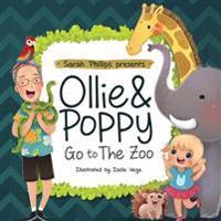 Ollie & Poppy Go to the Zoo