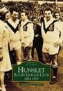 Hunslet Rugby League Football Club 1883-1973