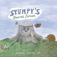 Stumpy's Secret Forest
