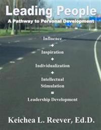 Leading People: A Pathway to Personal Development