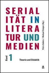 Serialität in Literatur und Medien