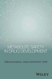 Metabolite Safety in Drug Development