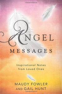 Angel messages - inspirational notes from loved ones
