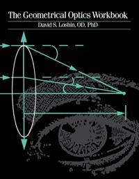Geometrical Optics Workbook