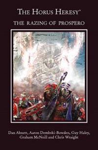 The Horus Heresy Omnibus 3: The Razing of Prospero