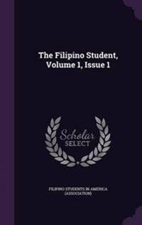 The Filipino Student, Volume 1, Issue 1