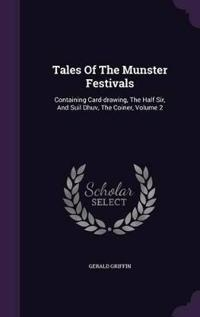 Tales of the Munster Festivals