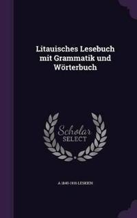 Litauisches Lesebuch Mit Grammatik Und Worterbuch