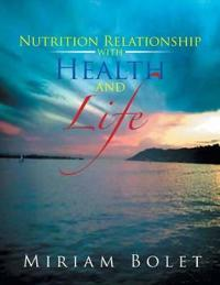 Nutrition Relationship With Health And Life