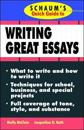 Schaum's Quick Guide to Writing Great Essays
