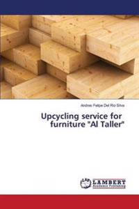 Upcycling Service for Furniture Al Taller