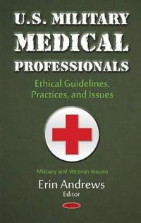 U.S. Military Medical Professionals
