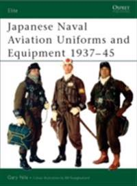 Japanese Naval Aviation Uniforms and Equipment 1937-45