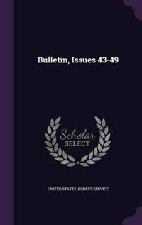 Bulletin, Issues 43-49