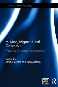 Muslims, Migration and Citizenship