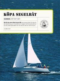 Köpa segelbåt : tips till dig som ska köpa segelbåt
