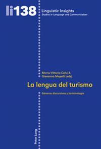 La Lengua del Turismo: Generos Discursivos y Terminologia
