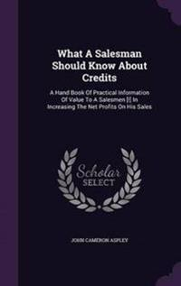 What a Salesman Should Know about Credits