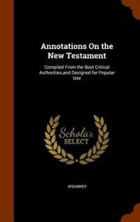 Annotations on the New Testament