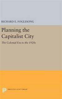 Planning the Capitalist City