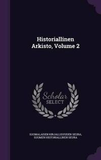 Historiallinen Arkisto, Volume 2