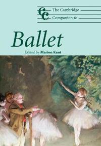 The Cambridge Companion to Ballet