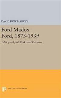Ford Madox Ford 1873-1939