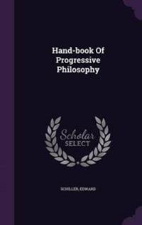 Hand-Book of Progressive Philosophy