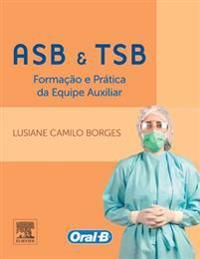 ASB e TSB - Formacao e Pratica da Equipe Auxiliar