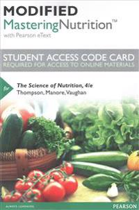 Modified Mastering Nutrition with Mydietanalysis with Pearson Etext -- Standalone Access Code -- For the Science of Nutrition