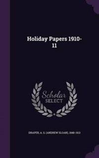 Holiday Papers 1910-11